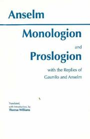 Cover of: Monologion and Proslogion With the Replies of Gaunilo and Anselm