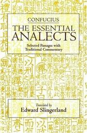 Cover of: The Essential Analects: Selected Passages With Traditional Commentary