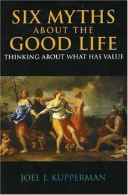Cover of: Six myths about the good life