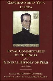 Cover of: The Royal Commentaries of the Incas and General History of Peru