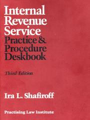 Cover of: Internal Revenue Service Practice & Procedure Deskbook (PLI Press's Tax Law & Estate Planning Library) (Practising Law Institute Tax Law & Estate Planning Library)