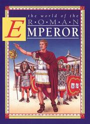 The world of the Roman Emperor by Peter Chrisp