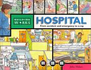Cover of: Hospital: Explore the building room by room