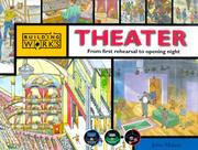 Cover of: Theater: From first rehearsal to opening night