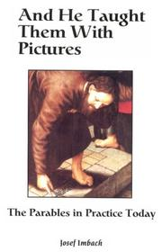 Cover of: And he taught them with pictures | Josef Imbach