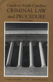 Cover of: Guide to South Carolina criminal law and procedure | Patricia S. Watson