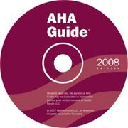 Cover of: AHA Guide to the Hospital Field 2008 edition on CD-ROM