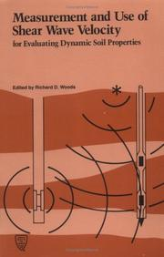 Cover of: Measurement and use of shear wave velocity for evaluating dynamic soil properties |