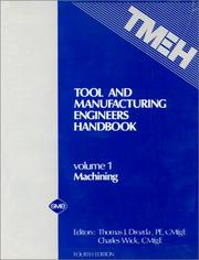 Cover of: Tool and Manufacturing Engineers Handbook, Vol 1: Machining