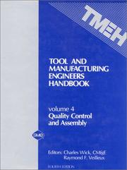 Cover of: Tool and Manufacturing Engineers Handbook (Vol 4: Quality Control and Assembly)
