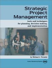 Cover of: Strategic project management | Michael J. Termini