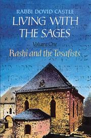 Cover of: Living with the sages | Dovid Castle