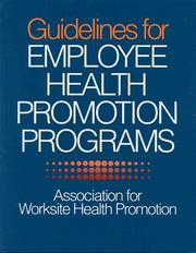 Cover of: Guidelines for employee health promotion programs |