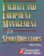 Cover of: Facility and Equipment Management for Sport Directors