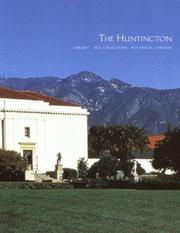 Cover of: The Huntington Library, Art Collections and Botanical Gardens
