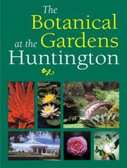 Cover of: The Botanical Gardens at the Huntington