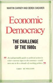 Cover of: Economic democracy: the challenge of the 1980s