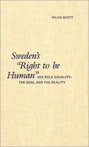 Cover of: Swedens right to be human sex role equality | Hilda Scott