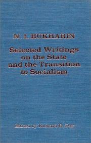 Cover of: Selected writings on the state and the transition to socialism