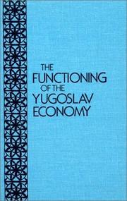 Cover of: Functioning of Yugo Econ