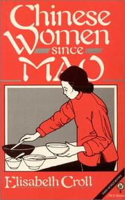 Cover of: Chinese women since Mao | Elisabeth J. Croll