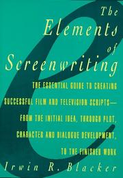 Cover of: The elements of screenwriting