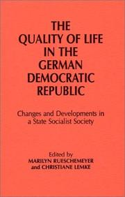 Cover of: The Quality of Life in the German Democratic Republic | Marilyn Rueschemeyer