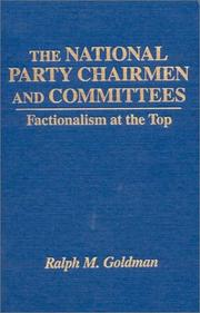 Cover of: The national party chairmen and committees | Ralph Morris Goldman