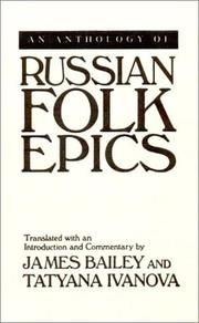 An Anthology of Russian Folk Epics (Folklores and Folk Cultures of Eastern Europe) by