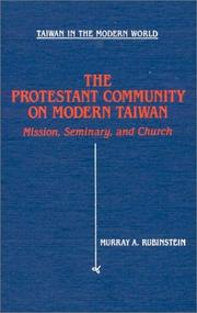 Cover of: The Protestant community on modern Taiwan