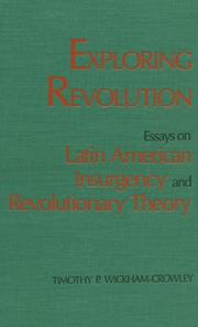 Cover of: Exploring revolution | Timothy P. Wickham-Crowley
