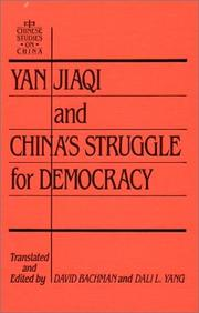 Cover of: Yan Jiaqi and China's struggle for democracy