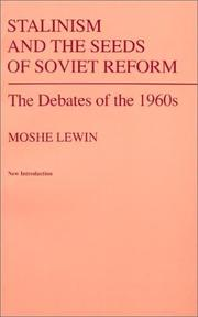 Cover of: Stalinism and the seeds of Soviet reform