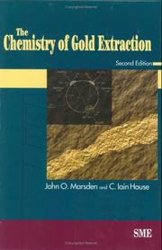Cover of: The chemistry of gold extraction by Marsden, John