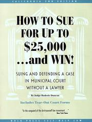 Cover of: How to sue for up to $25,000 ... and win | Roderic Duncan