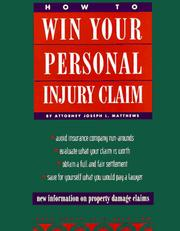 Cover of: How to win your personal injury claim