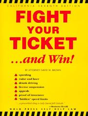 Cover of: Fight your ticket-- and win!