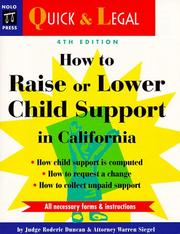 Cover of: How to raise or lower child support in California