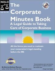 Cover of: The corporate minutes book: the legal guide to taking care of corporate business