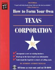 Cover of: How to form your own Texas corporation