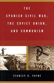 Cover of: The Spanish Civil War, The Soviet Union, and Communism