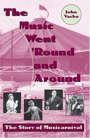 Cover of: The Music Went 'Round and Around