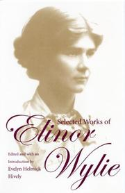 Cover of: Selected works of Elinor Wylie