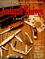Cover of: The International Blade Collectors Association price guide to antique knives