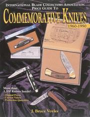 Cover of: The International Blade Collectors Association price guide to commemorative knives, 1960-1990