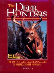 Cover of: The Deer Hunters