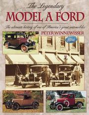 Cover of: The legendary Model A Ford
