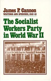 Cover of: The Socialist Workers Party in World War II: Writings and Speeches, 1940-43 (Writings and Speeches)