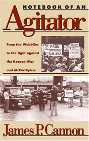 Cover of: Notebook of an agitator | James Patrick Cannon