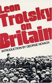 Cover of: Leon Trotsky on Britain: Introd. by George Novack.